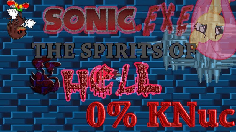 CreepyPasta - Sonic.EXE: The Spirits of HELL demo - 4 - Knuc - end 50%not bad what
