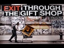 Exit through the gift shop - A banksy film - 2010