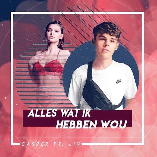Casper альбом Alles Wat Ik Hebben Wou (feat. Liv)