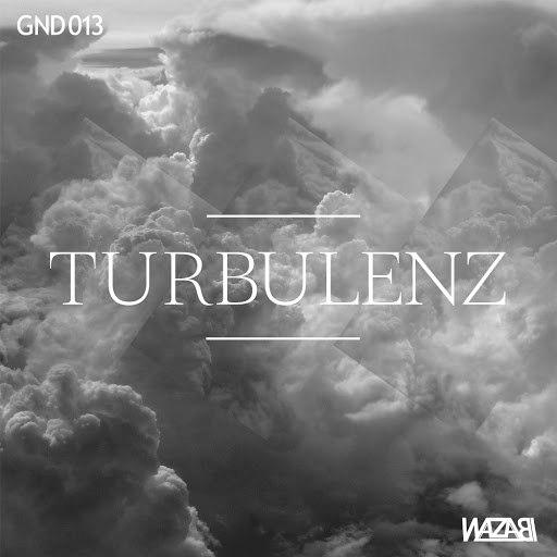 Wazabi альбом Turbulenz