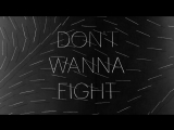 Alabama Shakes - Dont Wanna Fight (Official Audio)