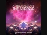 Astronaut Ape - Mirroreality