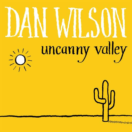 Dan Wilson альбом Uncanny Valley