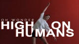 Oh Wonder - High On Humans Contemporary by Anna Konstantinova VELVET YOUNG