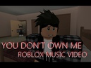 Grace You don't own me ft. g-eazy [ Roblox Music Video ]