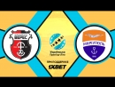 Верес 1:1 Мариуполь | Украинская Премьер Лига 2017/18 | 32-й тур | Обзор матча