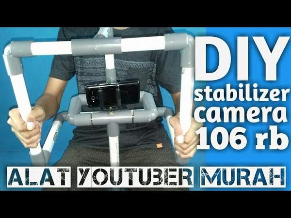 DIY Stabilizer Kamera