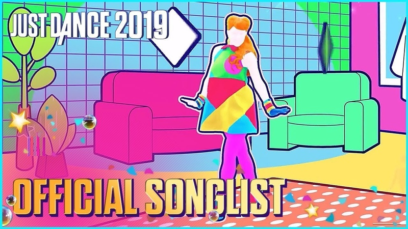 Just Dance 2019: Official Songlist | July new songs!