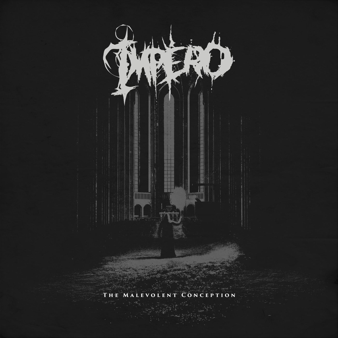 Impero - The Malevolent Conception [Single] (2019)