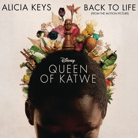 Alicia Keys альбом Back To Life (from Disney's 'Queen of Katwe')