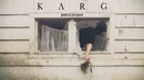 Karg Petrichor feat L G Ellende