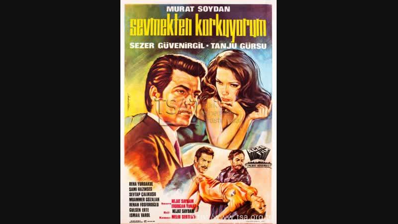 Sevmekten Korkuyorum Türk Filmi