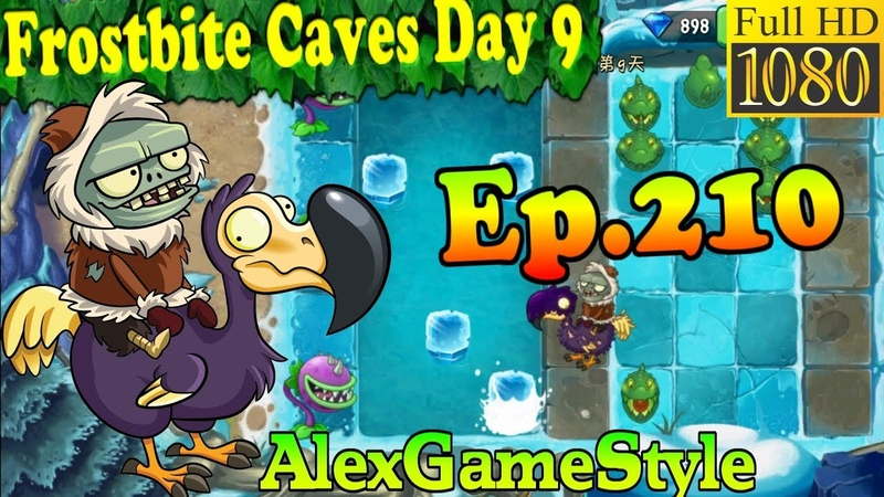 Plants vs. Zombies 2 (China) - Dodo Adventure level 1 - Frostbite Caves Day 9 (Ep.210)