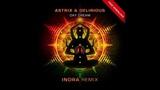 Astrix &amp Delirious - Day Dream (Indra Remix)