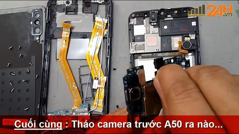 [ Suadienthoai24h.vn ] Hướng dẫn thay camera trước Samsung Galaxy A50 chính hãng tại Hà Nội - Tphcm