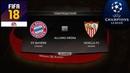 FIFA 18 - ПРОГНОЗ│1/4 ЛИГА ЧЕМПИОНОВ 2018│БАВАРИЯ - СЕВИЛЬЯ/Bayern - Sevilla/