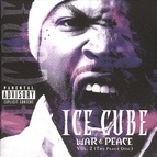 Ice Cube альбом War & Peace