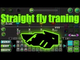 Straight fly traning Geometry Dash