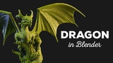 Create a DRAGON in Blender (for 3D Printing)