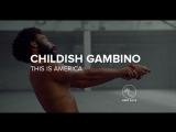 Childish Gambino — This Is America