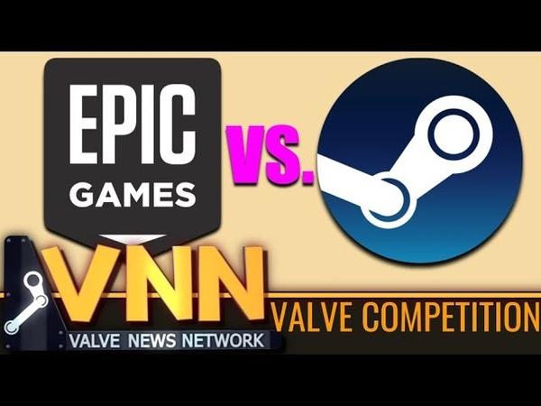 Epic Games is Competing with Valve Steam