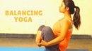 Simple Yoga to Improve Balance Posture Yoga Pose for Kidneys Thyroid Prostate Glands