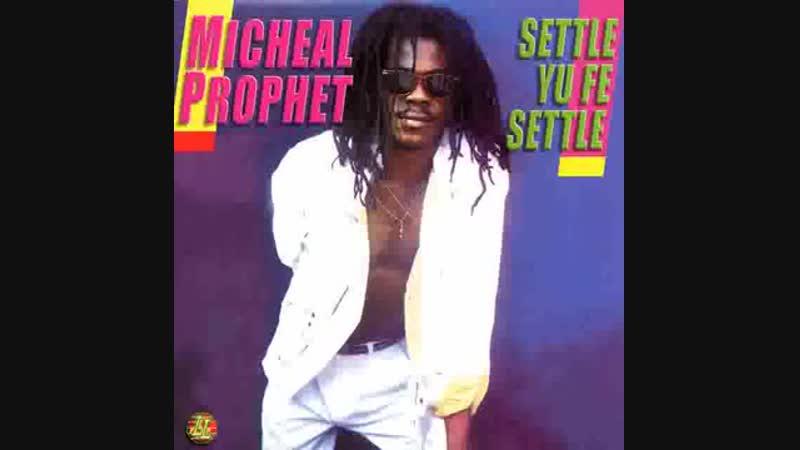 Ichael Prophet Settle Yu Fe Settle