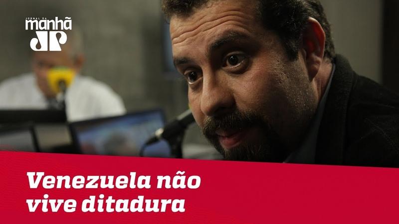 Boulos admite que Venezuela não vive ditadura