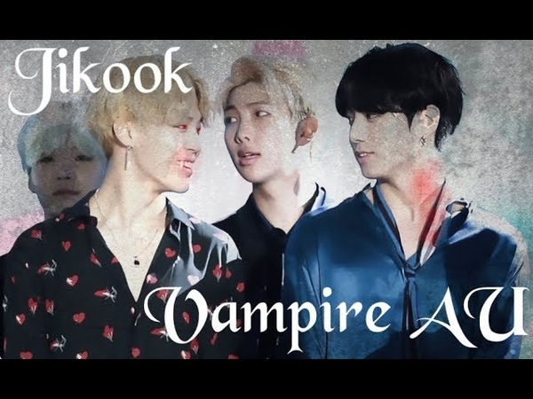 Jikook ~ Animals {Vampire!AU} Fake Subs 18