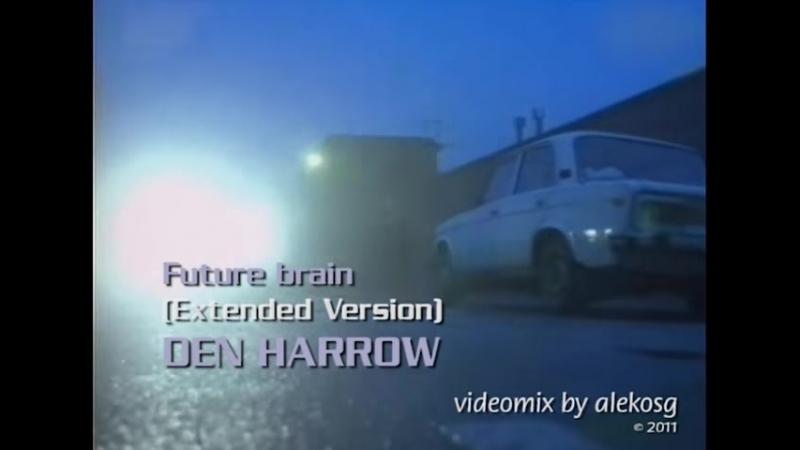 DEN HARROW Future brain С 1985