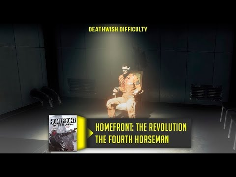 Homefront The Revolution The Fourth Horseman Walkthrough No Commentary Deathwish Difficulty