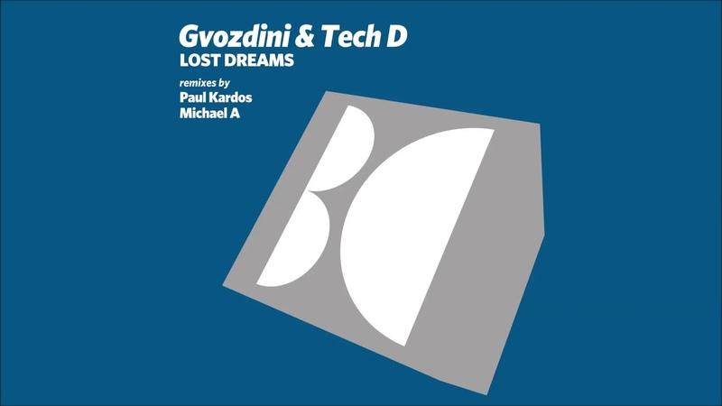 Gvozdini Tech D - Lost Dreams (Original Mix)