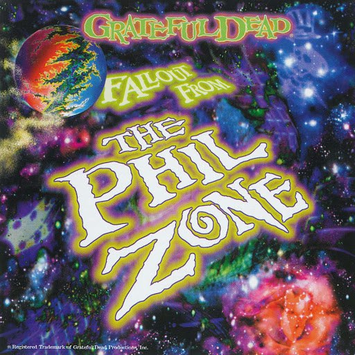 Grateful Dead альбом Fallout From The Phil Zone