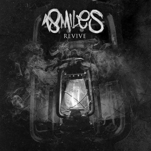 18 MILES альбом Revive (Remastered)