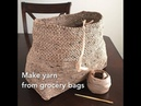 Making Yarn/Plarn from Grocery Bags to Crochet into Totes and Bags Recycle Upcycle by GemFOX