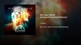 Be Your Word (Hoyaa Extended Remix)