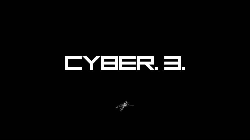 CYBER. 3. Future. Cyborg. Warrior.