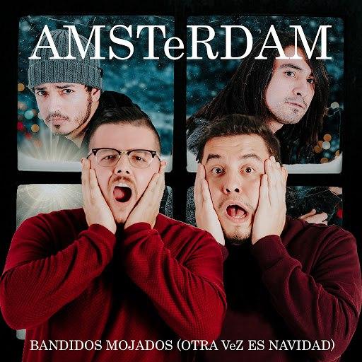 Amsterdam альбом Bandidos Mojados (Otra Vez Es Navidad)