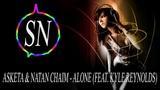 Asketa &amp Natan Chaim - Alone (feat. Kyle Reynolds)