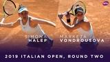 Simona Halep vs. Marketa Vondrousova 2019 Italian Open Second Round WTA Highlights