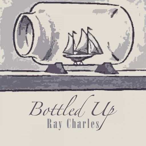 Ray Charles альбом Bottled Up