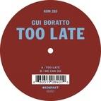Gui Boratto альбом Too Late