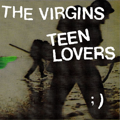 the virgins альбом Teen Lovers (International)