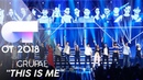 THIS IS ME - GRUPAL | Gala 1 | OT 2018