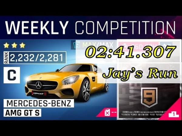 Asphalt 9 Weekly Competition- Canyon Launch/AMG GT S [02:41.307]