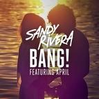 Sandy Rivera альбом BANG!