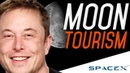Elon Musk's Moon Tourism - First Passenger Announced! || ColdFusion