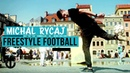 More Tricks Than Neymar! | Freestyle Footballer Michal Rycaj