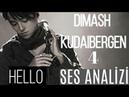 Dimash Kudaibergen Ses Analizi (Hello) - O Artık Bambaşka Biri !