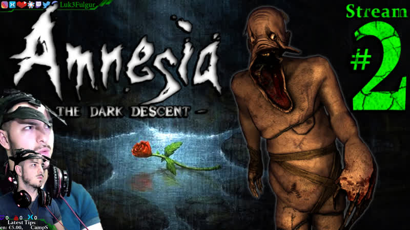 Amnesia Dark Descent Fear ProPCMax 2nd Stream